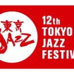 12th Tokyo Jazz Festival